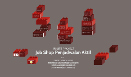 Job Shop Penjadwalan Aktif