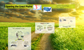 Opening the Great Plains