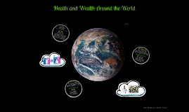 Health and Wealth Around the World