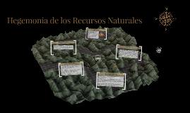 Hegemonia de los Recursos Naturales