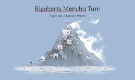 Copy of Rigoberta Menchu Tum