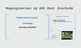 Omgangsvormen op AOC Oost Enschede