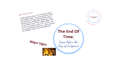 Copy of The End of Time: Day of Judgement