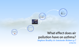 What effect does air pollution have on asthma?