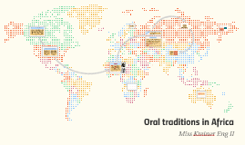 Oral traditions in Africa