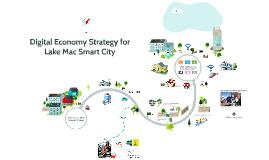 Lake Mac Business Club Lake Mac Smart City presentation
