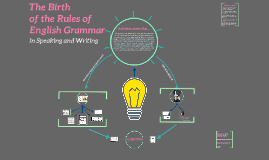 The Birth of the Rules of English Grammar