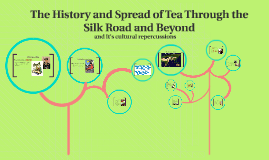 The History and Spread of Tea