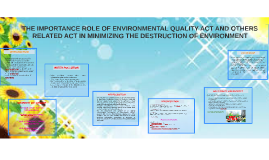 THE ROLE AND IMPORTANCE OF ENVIROMENTAL