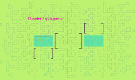 Chapter 5 quiz game