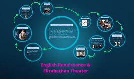 English Renaissance &