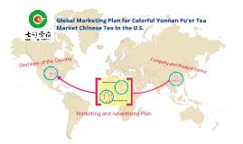 Global Marketing Plan for Pu'er Tea