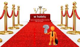 Copy of VIP w hotelu