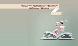 A relação entre o livro didático e os processos de alfabetiz