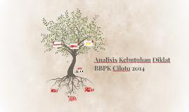 Analisis Kebutuhan Diklat BBPK Ciloto 2014