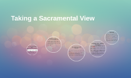 Taking a Sacramental View