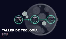 TALLER DE TEOLOGÍA