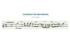 Copy of Treball de Recerca. La música i els seus efectes