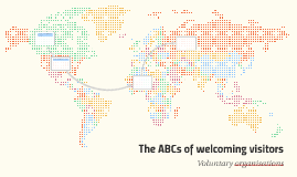 The ABCs of welcoming visitors
