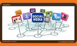 SOCIAL MEDIA - Apuntes y Consideraciones