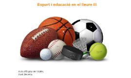 Esport i educació en el lleure III