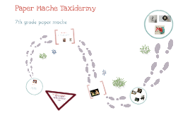 Copy of Paper Mache Taxidermy