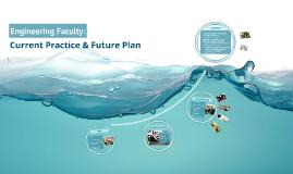 EF: Current Practice & Future Plan