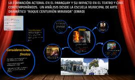 LA FORMACIÓN ACTORAL EN EL PARAGUAY Y SU IMPACTO EN EL TEATR