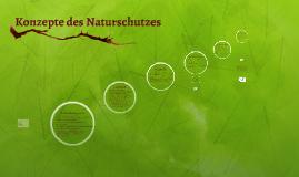 Konzepte des Naturschutzes