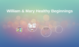 William & Mary Healthy Beginnings