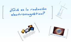 Unidad 1-A: Radiación Electromagnética