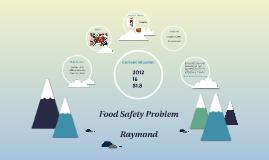 Food Safety Problem