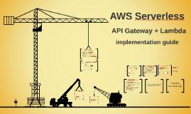 Serverless - API Gateway + lambda