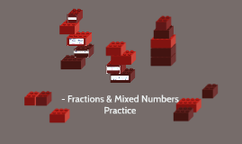 - Fractions & Mixed Numbers Practice