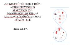 Copy of Copy of Copy of A MAGYAR ADDIKTOLÓGIAI TÁRSASÁG