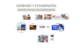 GRABADO Y ESTAMPACIÓN