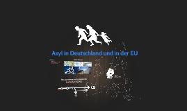 Asyl in Deutschland und in der EU