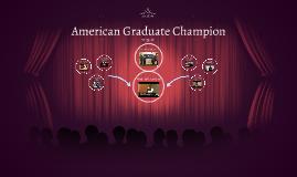 American Graduate Champion