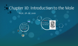 Chapter 10: Introduction to the Mole