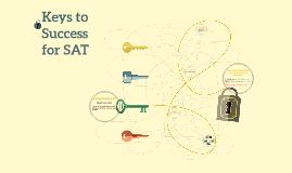 Keys to Success for SAT