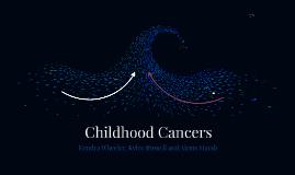 Childhood Cancers