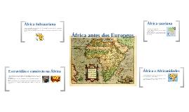 Copy of África antes dos Europeus
