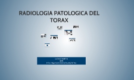 RADIOLOGIA PATOLOGICA DEL TORAX