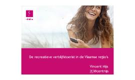 Presentatie Vlaamse regio's Roadshow Toerisme Vlaanderen 2013
