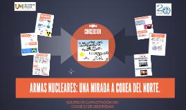 ARMAS NUCLEARES: UNA MIRADA A COREA DEL NORTE.