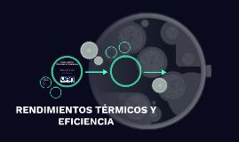 RENDIMIENTOS TÉRMICOS Y EFICIENCIA