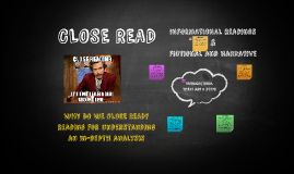 CLOSE READ - Reading Narrative