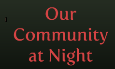Our Community at Night