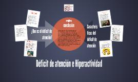 La Hiperactividad y el deficit de atencion