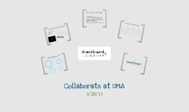 Copy of Collaborate at UMA